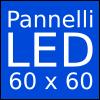 Pannelli LED 60x60
